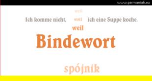 "Bindewort - ""weil"" - spójnik ""ponieważ"""