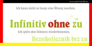 """Infinitiv ohne zu - bezokolicznik bez """"zu"""""""