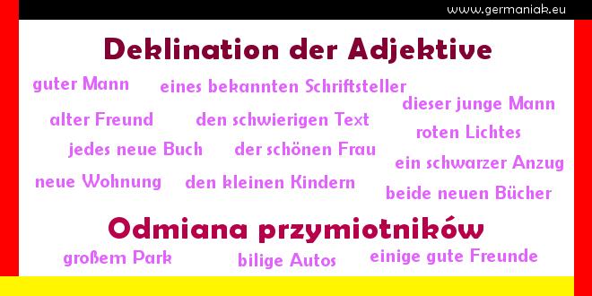 Deklination der Adjektive - odmiana przymiotników