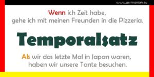 Temporalsatz - zdanie okolicznikowe czasu z wenn i als