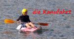 die Kanufahrt - przejażdżka kanu